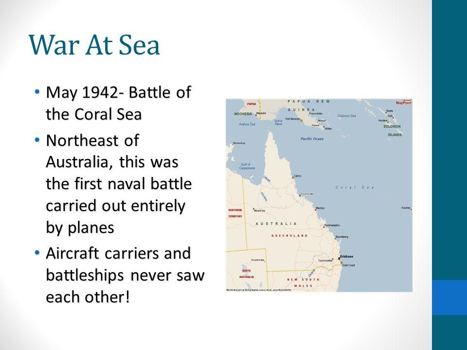War At Sea May 1942- Battle of the Coral Sea