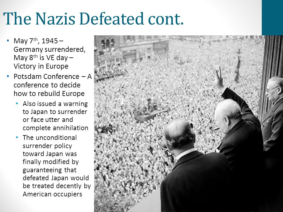 The Nazis Defeated cont.