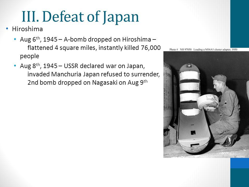 III. Defeat of Japan Hiroshima