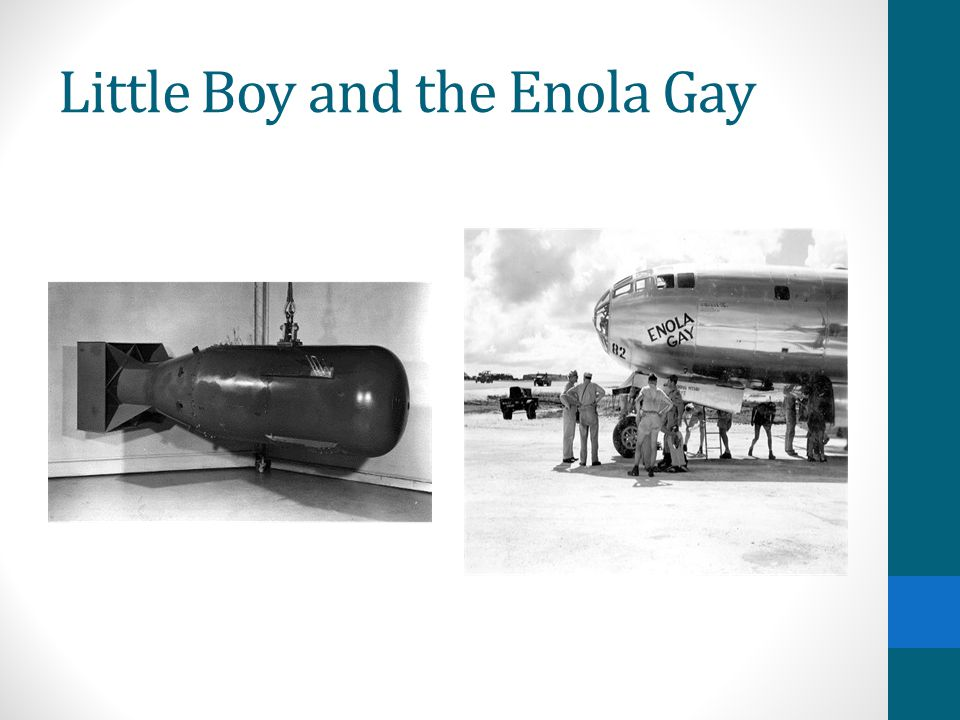Little Boy and the Enola Gay