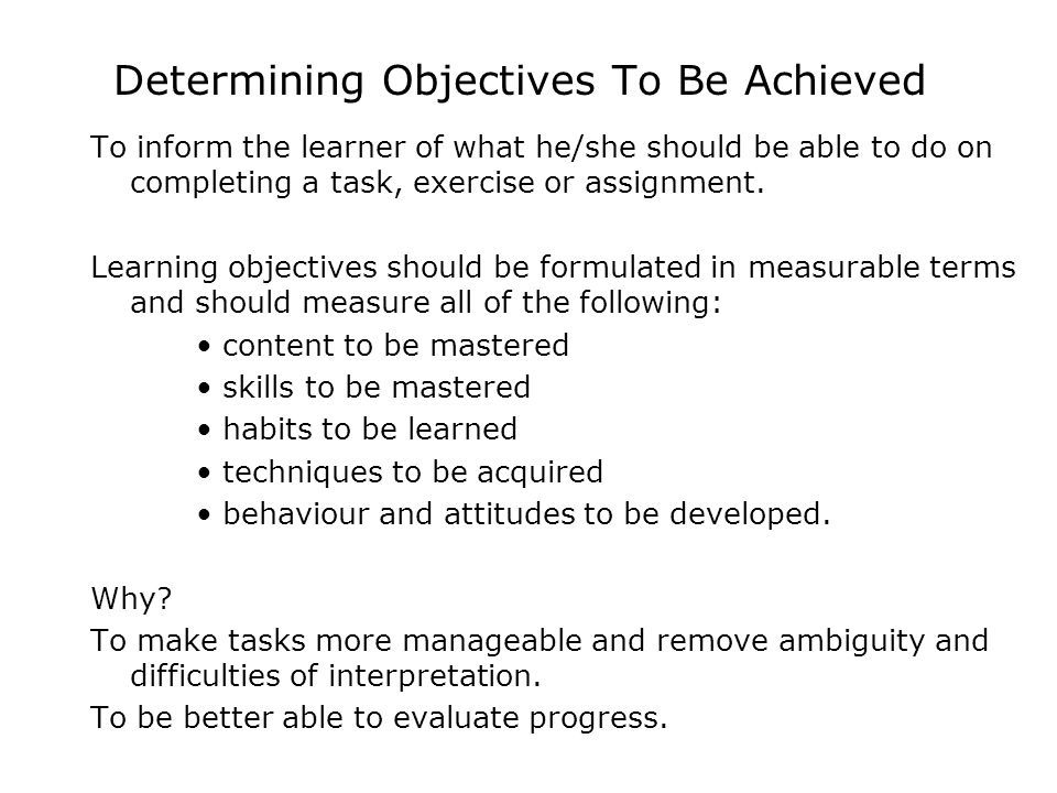 Determining Objectives To Be Achieved