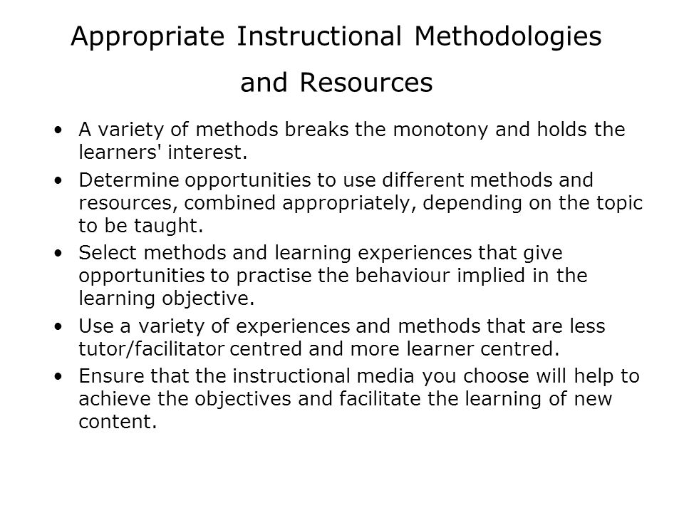 Appropriate Instructional Methodologies and Resources