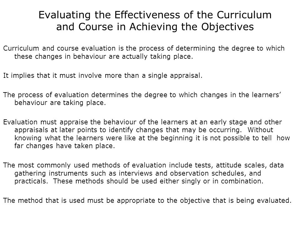 Evaluating the Effectiveness of the Curriculum and Course in Achieving the Objectives