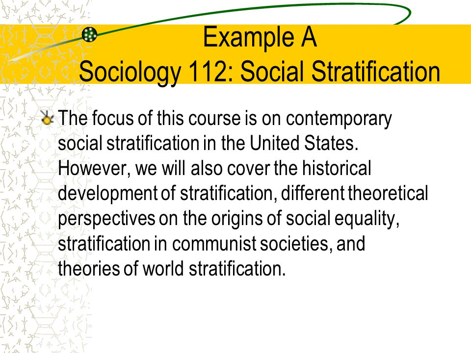 Example A Sociology 112: Social Stratification