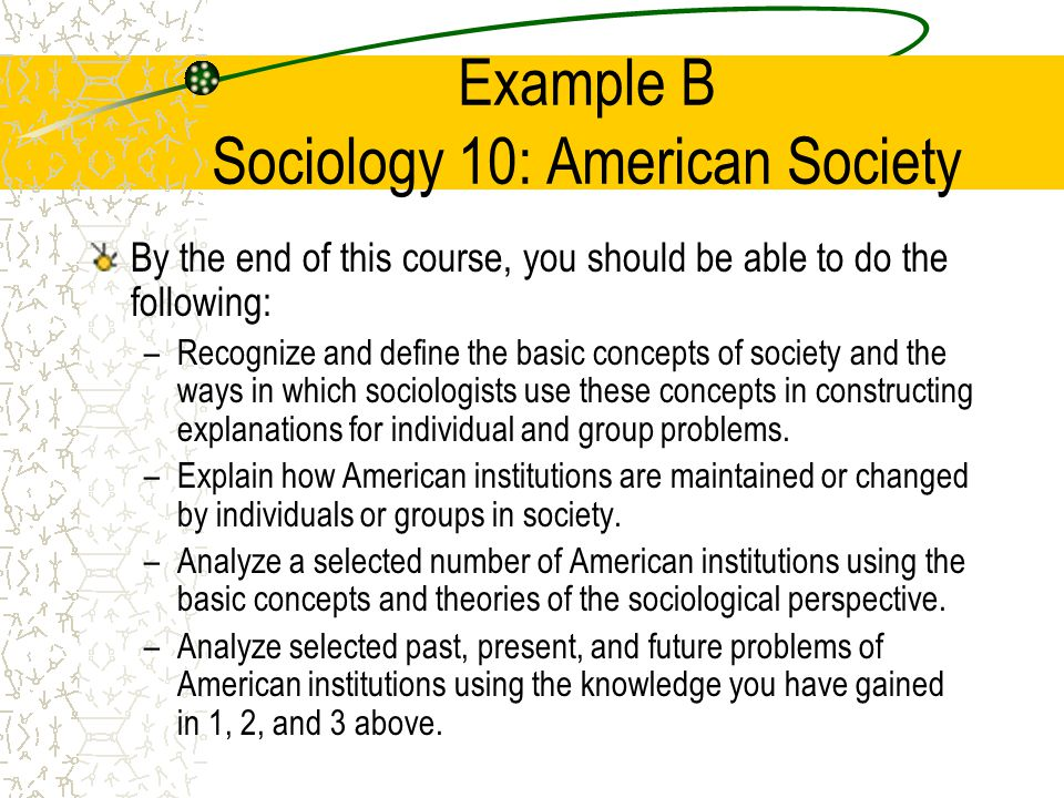 Example B Sociology 10: American Society