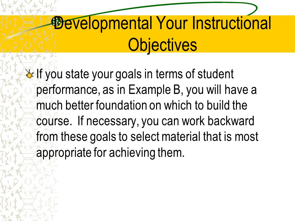 Developmental Your Instructional Objectives
