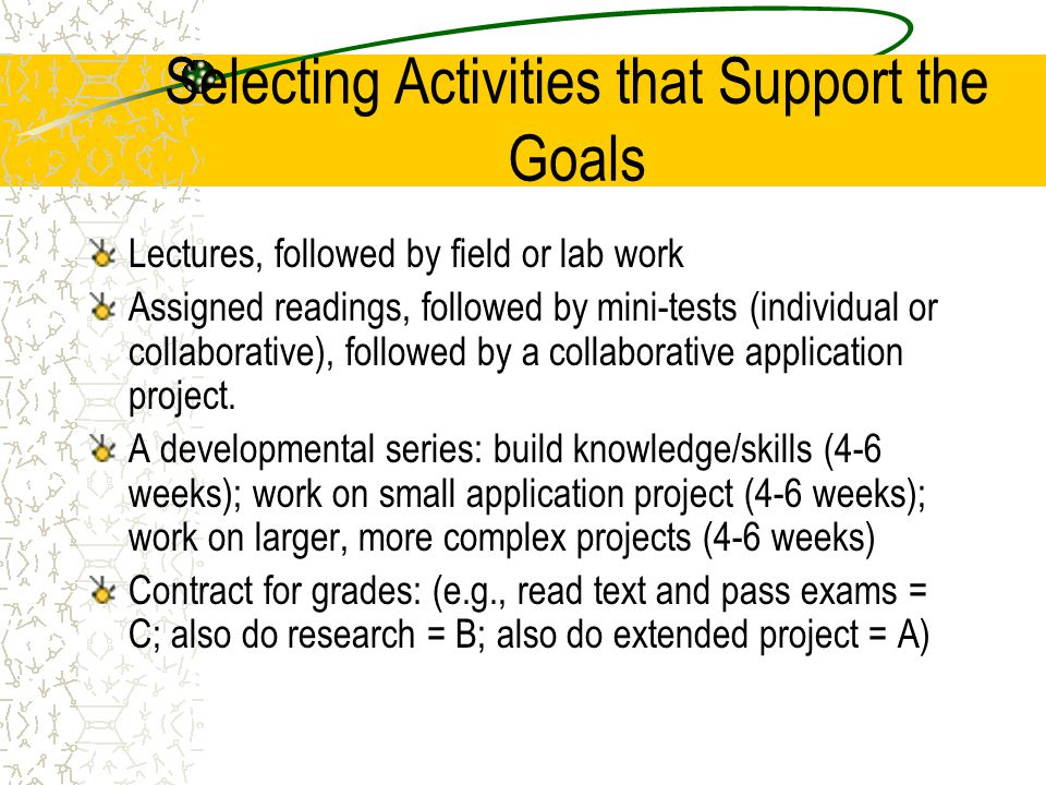 Selecting Activities that Support the Goals