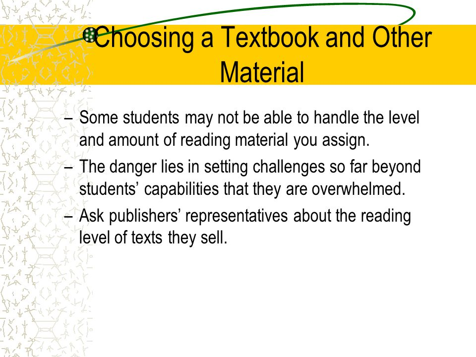 Choosing a Textbook and Other Material