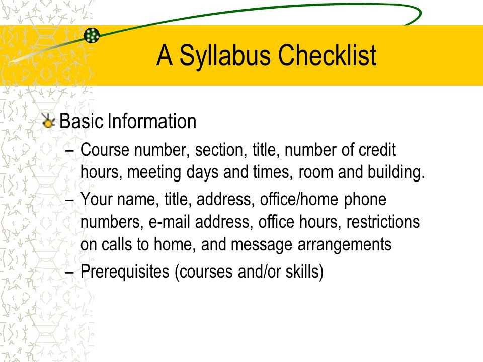 A Syllabus Checklist Basic Information