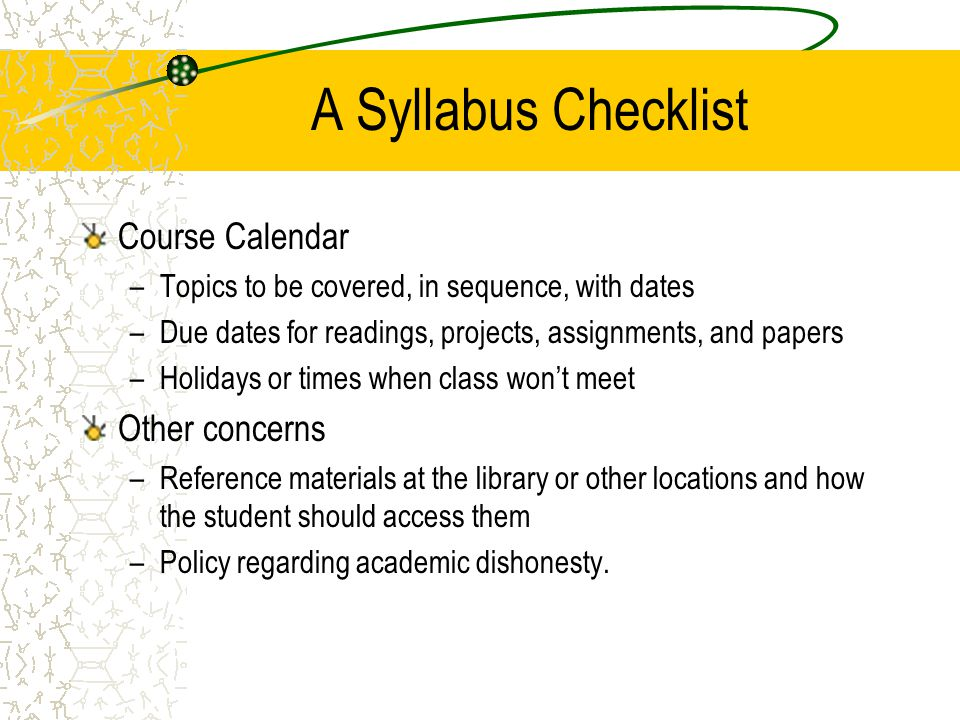 A Syllabus Checklist Course Calendar Other concerns