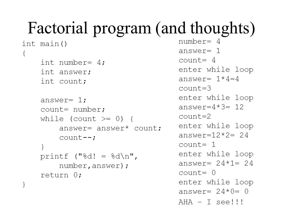 Factorial program (and thoughts)