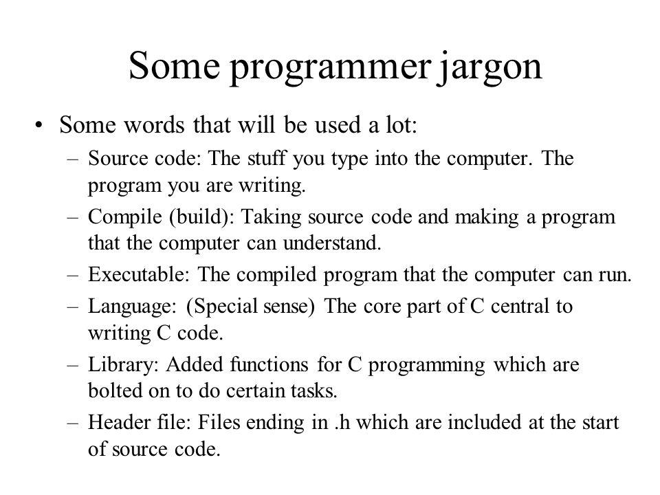 Some programmer jargon