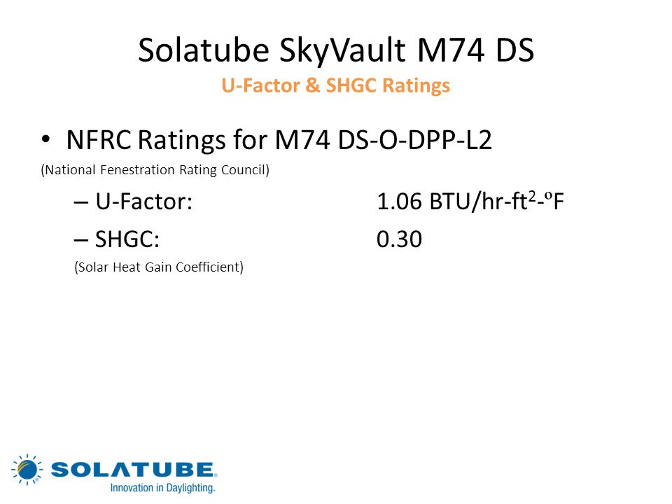 Solatube SkyVault M74 DS U-Factor & SHGC Ratings