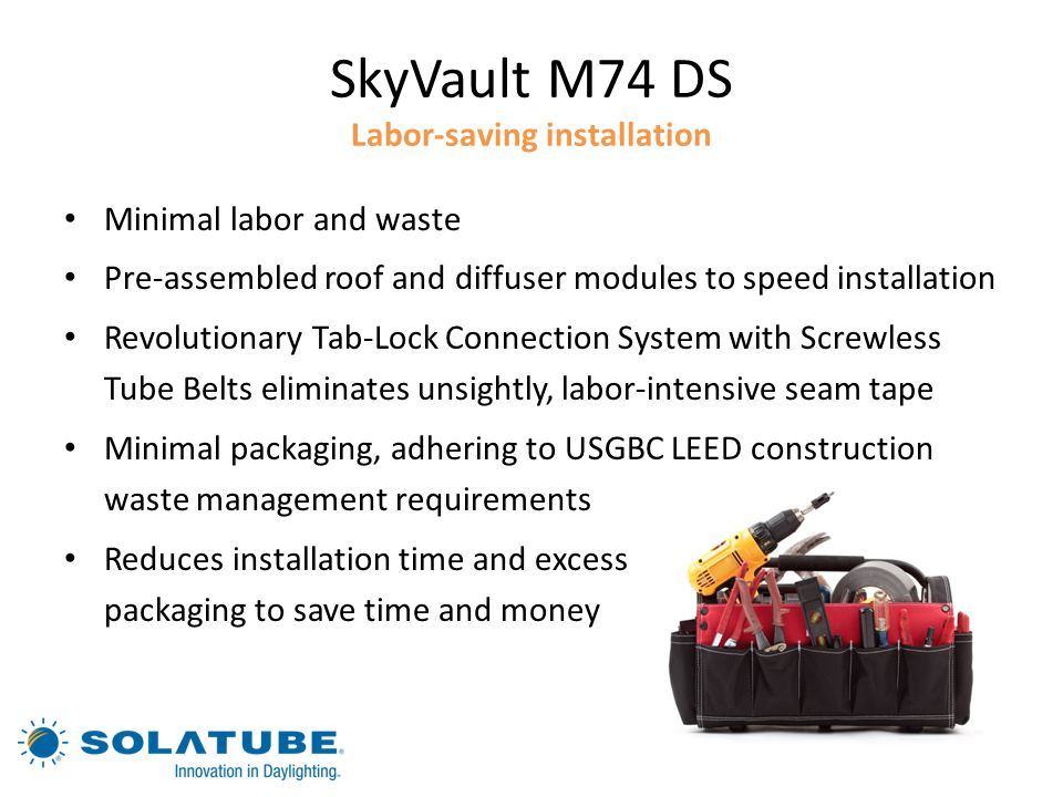 SkyVault M74 DS Labor-saving installation