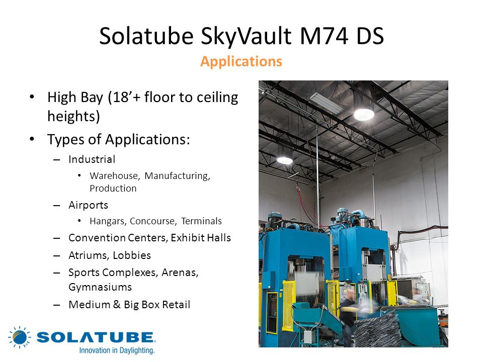 Solatube SkyVault M74 DS Applications