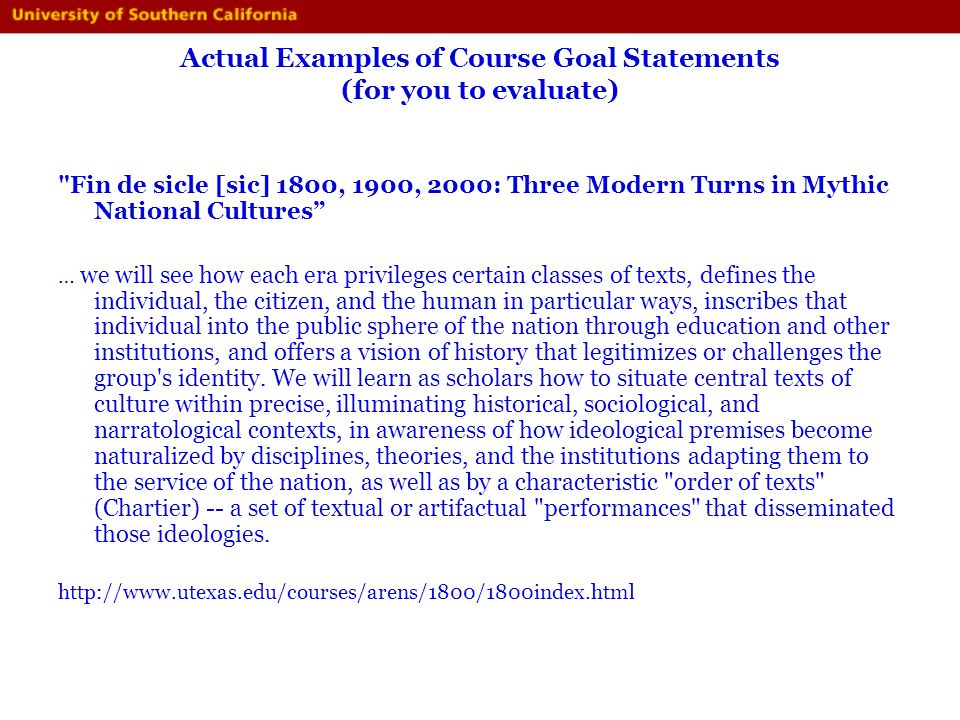 Actual Examples of Course Goal Statements (for you to evaluate)