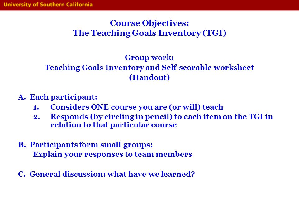 Course Objectives: The Teaching Goals Inventory (TGI)