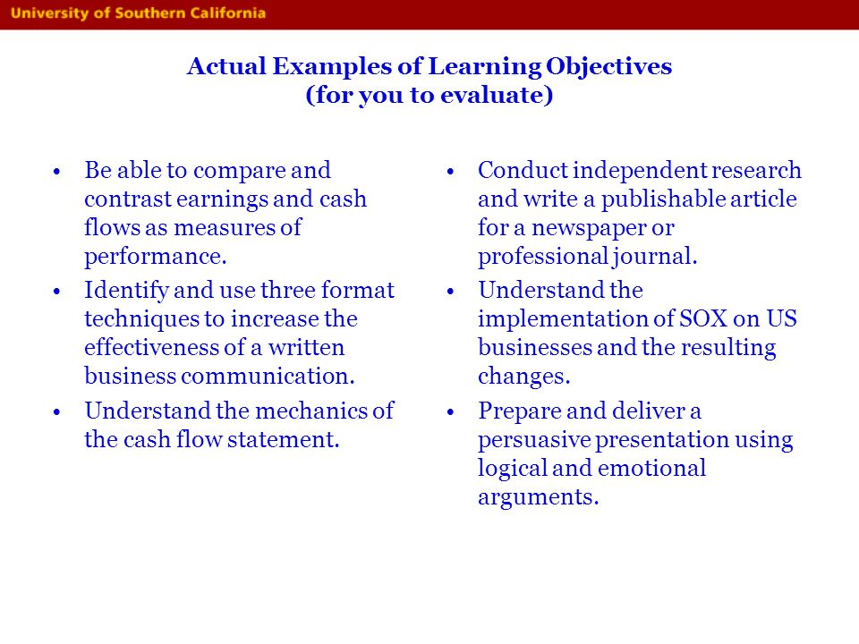 Actual Examples of Learning Objectives (for you to evaluate)