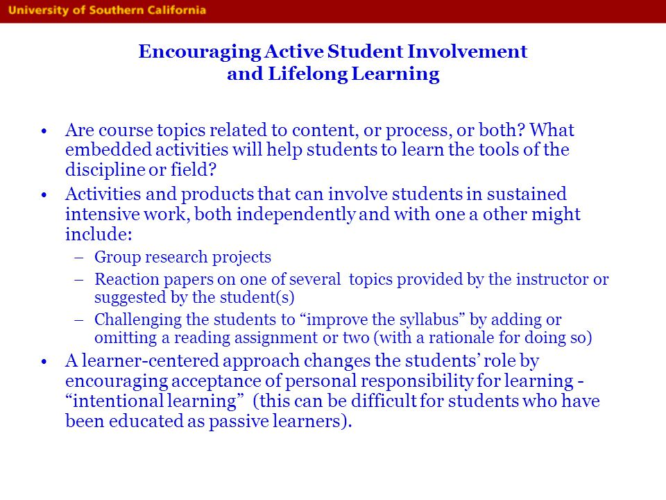 Encouraging Active Student Involvement and Lifelong Learning