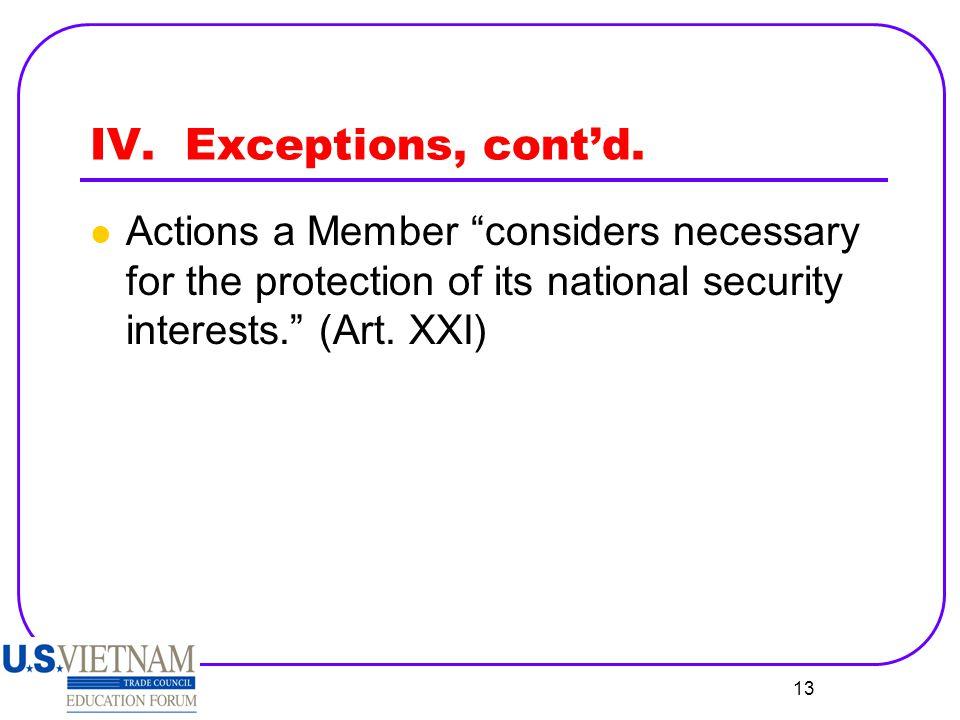 IV. Exceptions, cont'd.