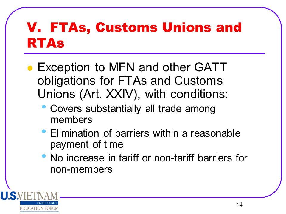 V. FTAs, Customs Unions and RTAs