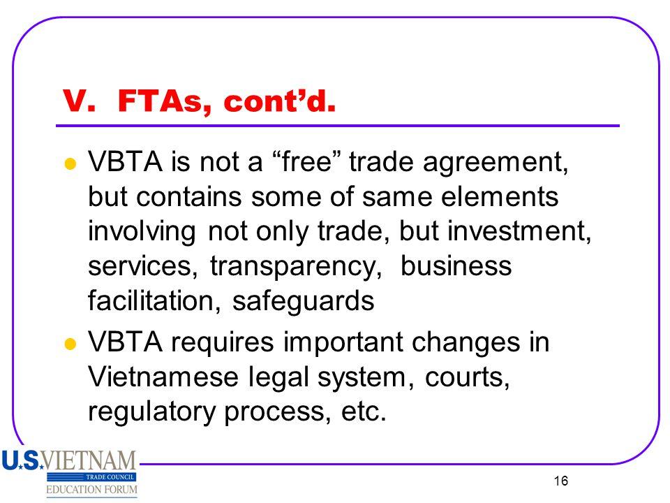 V. FTAs, cont'd.