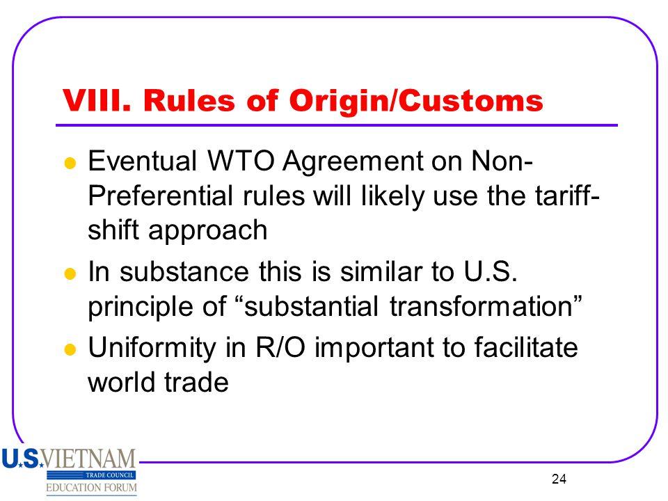 VIII. Rules of Origin/Customs