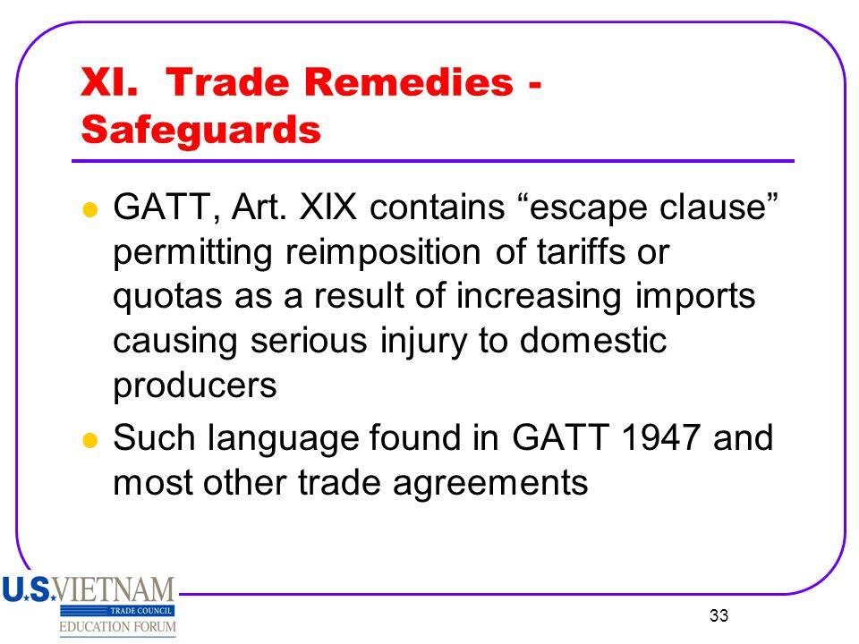 XI. Trade Remedies - Safeguards