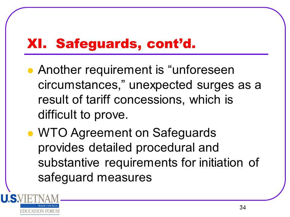 XI. Safeguards, cont'd.