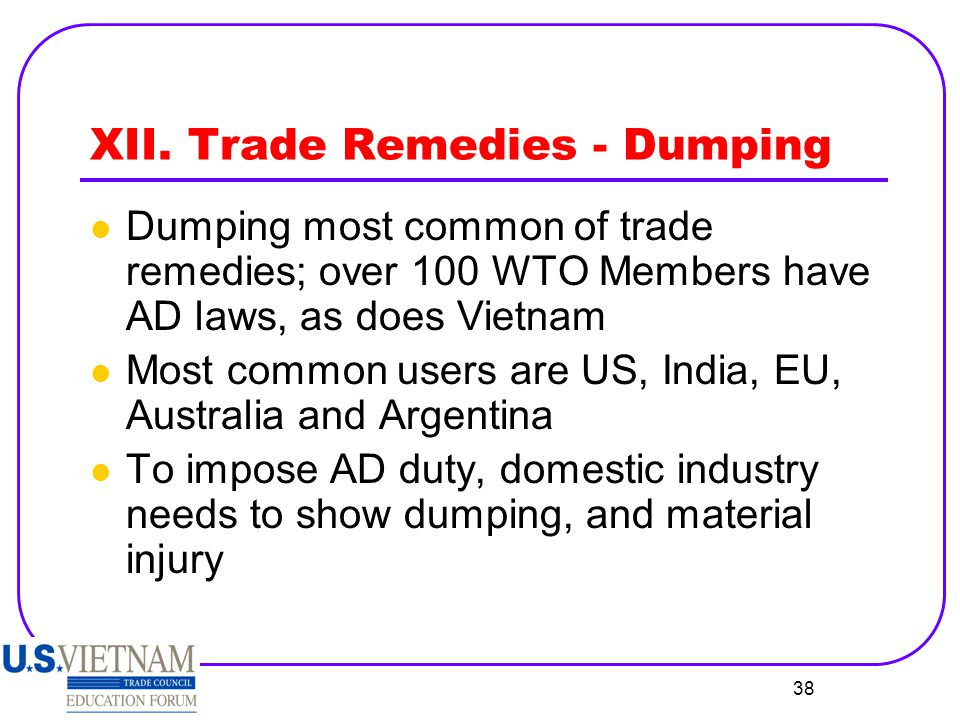 XII. Trade Remedies - Dumping