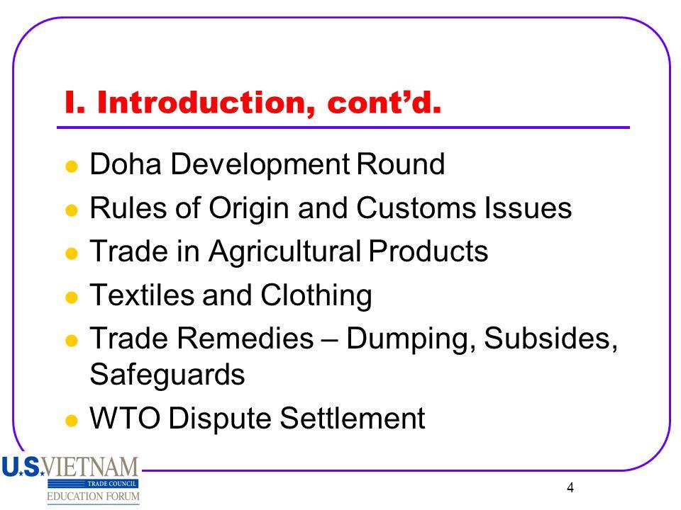 I. Introduction, cont'd. Doha Development Round