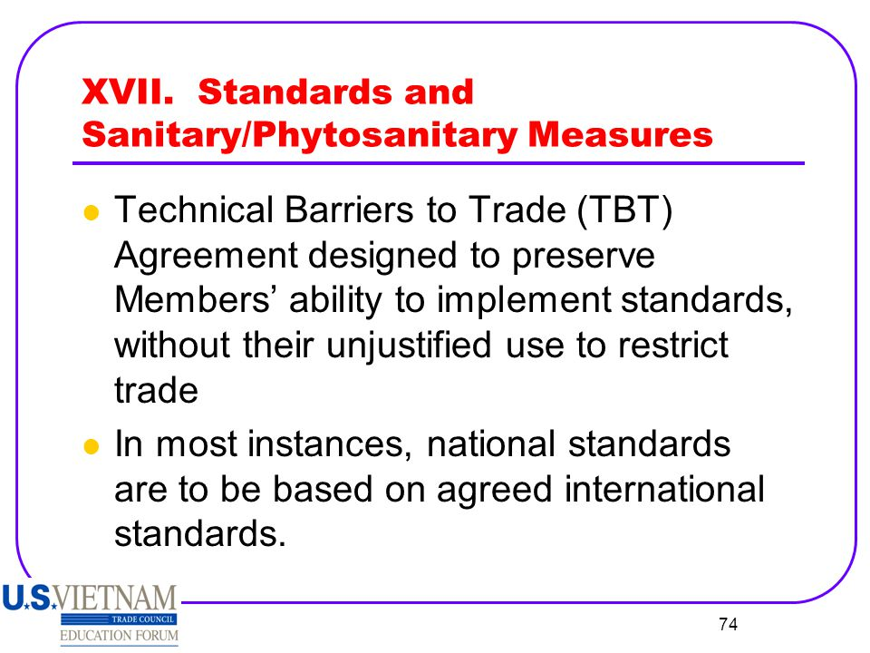 XVII. Standards and Sanitary/Phytosanitary Measures