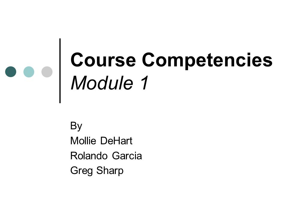 Course Competencies Module 1