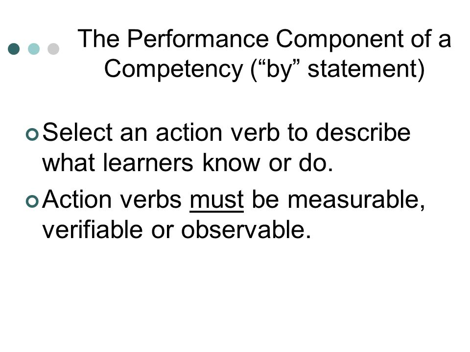 The Performance Component of a Competency ( by statement)
