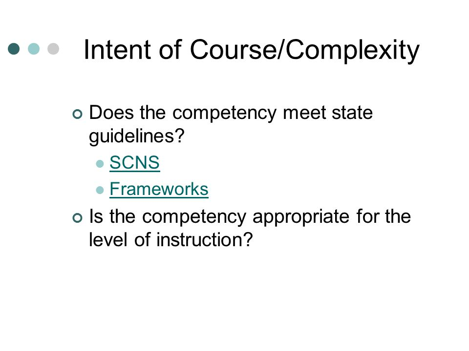 Intent of Course/Complexity