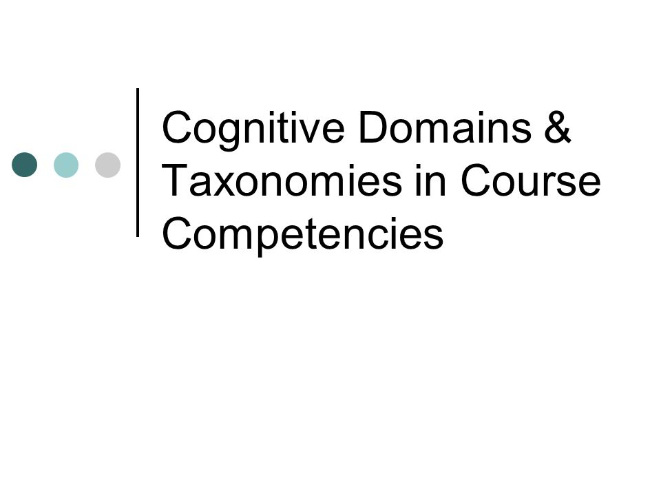 Cognitive Domains & Taxonomies in Course Competencies