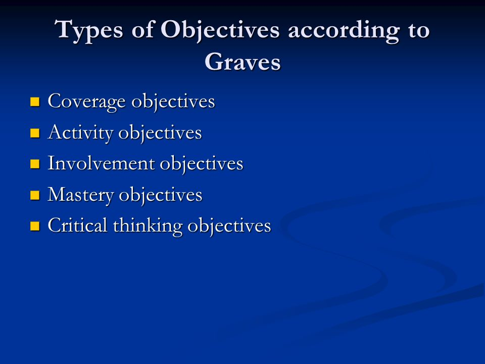 Types of Objectives according to Graves
