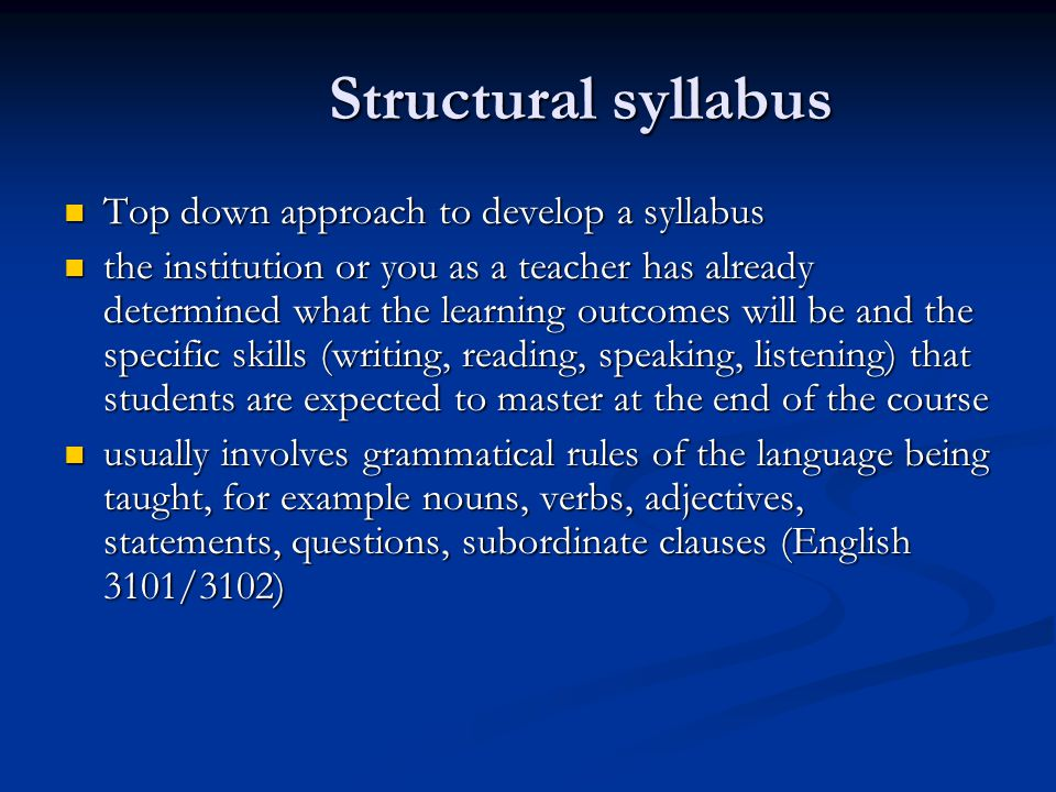 Structural syllabus Top down approach to develop a syllabus