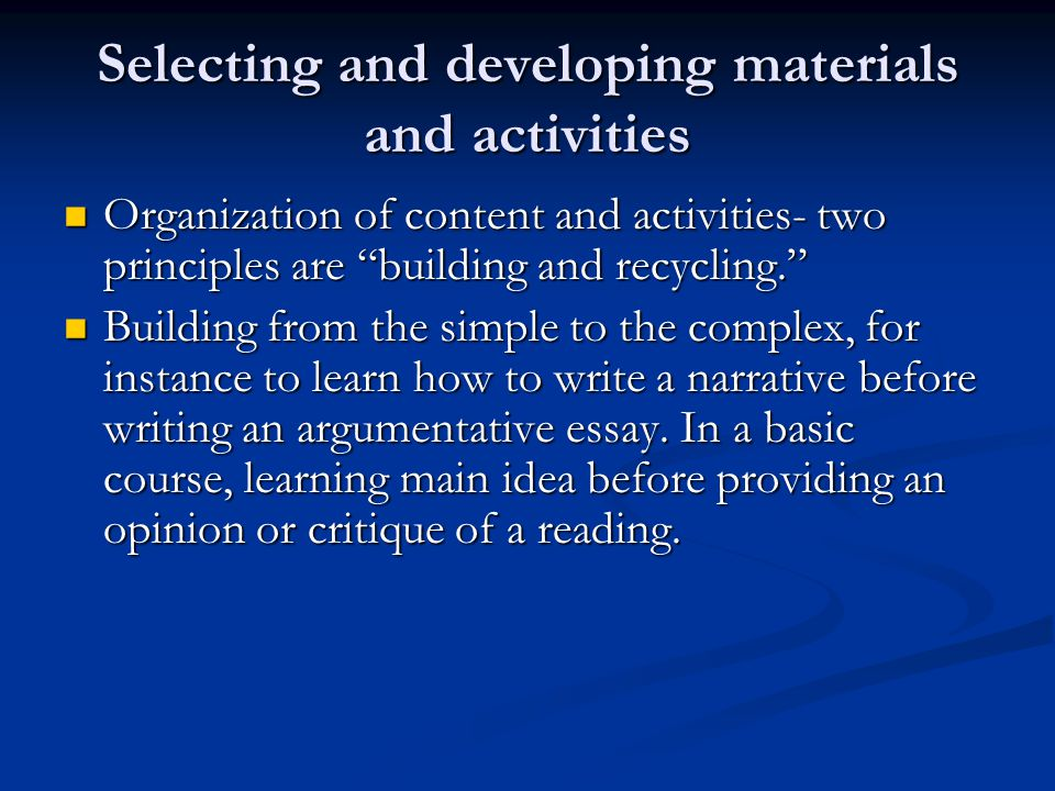 Selecting and developing materials and activities