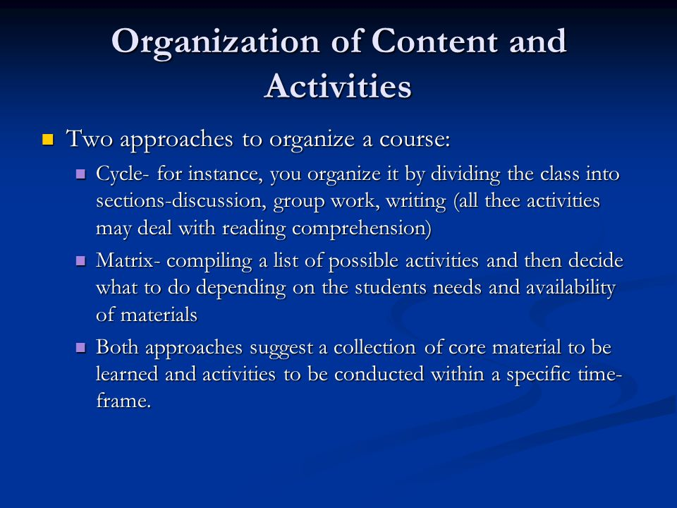 Organization of Content and Activities