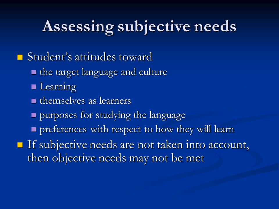 Assessing subjective needs