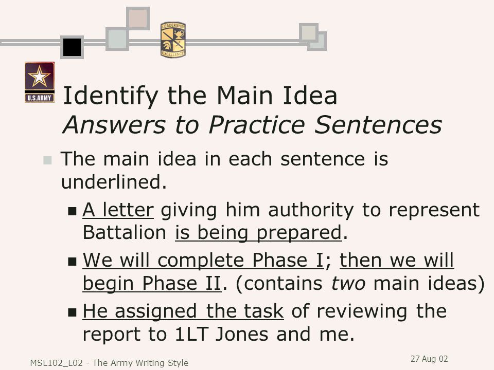 Identify the Main Idea Answers to Practice Sentences