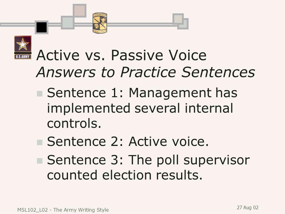 Active vs. Passive Voice Answers to Practice Sentences