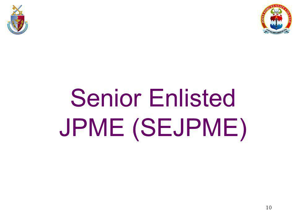 Senior Enlisted JPME (SEJPME)