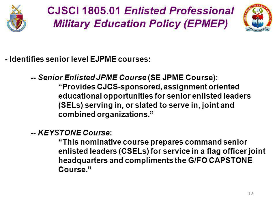 CJSCI 1805.01 Enlisted Professional Military Education Policy (EPMEP)