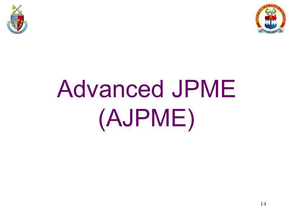Advanced JPME (AJPME)