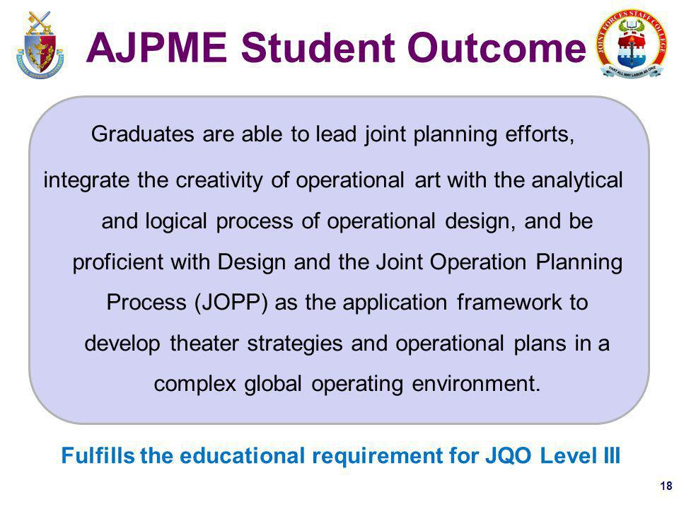 Fulfills the educational requirement for JQO Level III