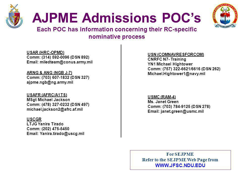 AJPME Admissions POC's Refer to the SEJPME Web Page from