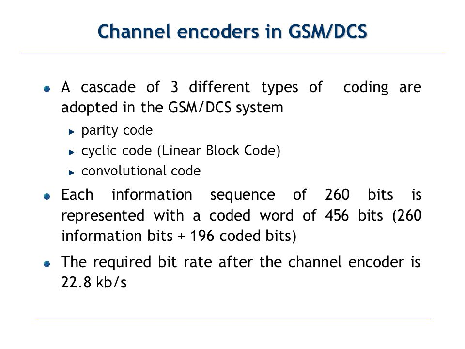 Channel encoders in GSM/DCS