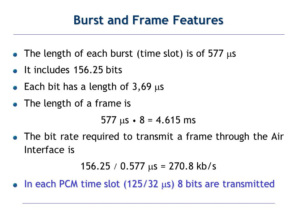 Burst and Frame Features